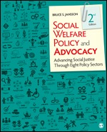 Solution Manual (Complete Download) Social Welfare Policy and Advocacy Advancing Social Justice Through Eight Policy Sectors 2nd Edition By Bruce S. Jansson ISBN: 9781506384061, ISBN: 9781544399737 Instantly Downloadable Solution Manual