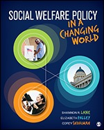 Solution Manual (Complete Download) Social Welfare Policy in a Changing World By Corey S. Shdaimah, Elizabeth S. Palley, Shannon R. Lane ISBN: 9781071800362, ISBN: 9781544316185 Instantly Downloadable Solution Manual