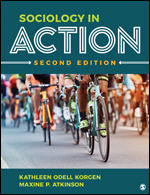 Solution Manual (Complete Download) Sociology in Action 2nd Edition Edited by Kathleen Odell Korgen, Maxine P. Atkinson ISBN: 9781071802281, ISBN: 9781544356419 Instantly Downloadable Solution Manual