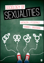 Solution Manual (Complete Download) Sociology of Sexualities By Kandice L. Grossman, Kathleen J. Fitzgerald ISBN: 9781506304014 Instantly Downloadable Solution Manual