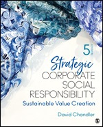 Solution Manual (Complete Download) Strategic Corporate Social Responsibility Sustainable Value Creation 5th Edition By David Chandler ISBN: 9781544351575 Instantly Downloadable Solution Manual