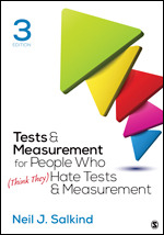 Solution Manual (Complete Download) Tests & Measurement for People Who (Think They) Hate Tests & Measurement 3rd Edition By Neil J. Salkind ISBN: 9781506368382 Instantly Downloadable Solution Manual