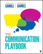 Solution Manual (Complete Download) The Communication Playbook 1st Edition By Michael W. Gamble, Teri Kwal Gamble ISBN: 9781544337807, ISBN: 9781544351179 Instantly Downloadable Solution Manual