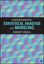 Solution Manual (Complete Download) Understanding Statistical Analysis and Modeling By Robert Bruhl ISBN: 9781506317410 Instantly Downloadable Solution Manual