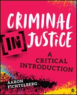 Solution Manual (Complete Download) Criminal (In)Justice A Critical Introduction By Aaron Fichtelberg ISBN: 9781544307930, ISBN: 9781544391953 Instantly Downloadable Solution Manual