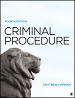 Solution Manual (Complete Download) Criminal Procedure 4th Edition By Matthew Lippman ISBN: 9781544334752 Instantly Downloadable Solution Manual