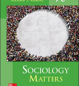 Solution Manual (Complete Download) For Sociology Matters 7th Edition By Richard T. Schaefer,ISBN10: 0077823273 Instantly Downloadable Solution Manual