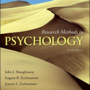 Test bank (Complete Download) For Research Methods in Psychology 10th Edition By John Shaughnessy,Eugene Zechmeister,Jeanne Zechmeister,ISBN10: 0077825365 Instantly Downloadable Test bank
