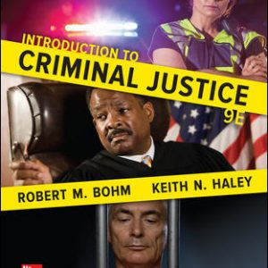 Test Bank (Complete Download) For Introduction to Criminal Justice 9th Edition By Robert Bohm ,Keith Haley ISBN10: 0077860500 Instantly Downloadable Test Bank
