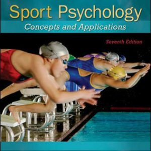 Solution Manual (Complete Download) For Sport Psychology: Concepts and Applications 7th Edition By Richard Cox, ISBN10: 0078022479 Instantly Downloadable Solution Manual