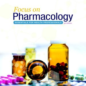 Test Bank (Complete Download) For Focus On Pharmacology Essentials For Health Professionals 3rd Edition by Moini ISBN: 9780134525044 Instantly Downloadable Test Bank