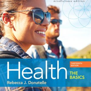 Solution Manual For Health: The Basics, 13th Edition By J. Donatelle