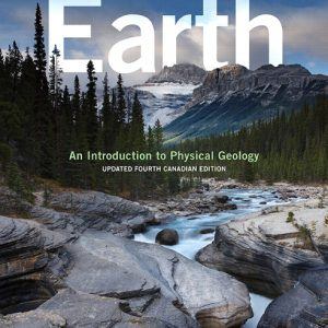 Solution Manual For Earth: An Introduction to Physical Geology, Updated 4th Canadian Edition By J. Tarbuck