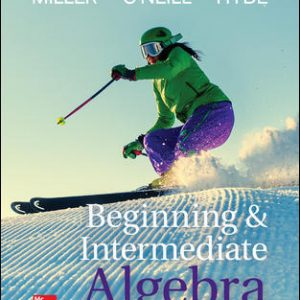 Test Bank (Complete Download) For Beginning and Intermediate Algebra 5th Edition By Julie Miller , Molly O'Neill Nancy Hyde,ISBN10: 1259616754 Instantly Downloadable Test Bank