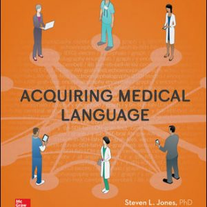 Solution Manual (Complete Download) For Acquiring Medical Language 2nd Edition By Steven Jones , Andrew Cavanagh ISBN10: 1259638162 Instantly Downloadable Solution Manual