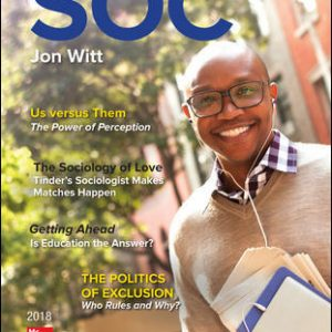 Solution Manual (Complete Download) For SOC 2018 5th Edition View Latest Edition By Jon Witt,ISBN10: 1259702723 Instantly Downloadable Solution Manual