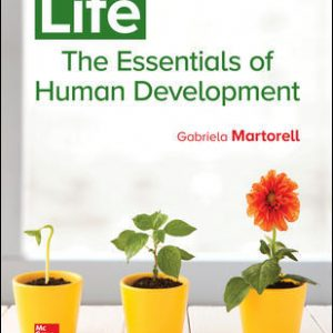 Test Bank (Complete Download) For Life: The Essentials of Human Development 1st Edition By Gabriela Martorell ,ISBN10: 1259708861 Instantly Downloadable Test Bank