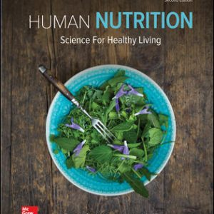 Test Bank (Complete Download) For Human Nutrition: Science for Healthy Living 2nd Edition By Tammy Stephenson,Wendy Schiff,ISBN10: 1259709957 Instantly Downloadable Test Bank