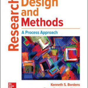 Test Bank (Complete Download) For Research Design and Methods: A Process Approach 10th Edition By Kenneth Bordens ,Bruce Barrington Abbott,ISBN10: 1259844749 Instantly Downloadable Test Bank