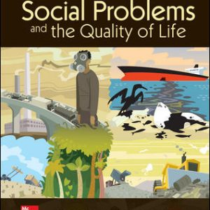 Test Bank (Complete Download) For Social Problems and the Quality of Life 14th Edition By Robert Lauer ,Jeanette Lauer,ISBN10: 1259914305 Instantly Downloadable Test Bank