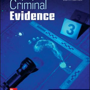 Solution Manual (Complete Download) For Criminal Evidence 8th Edition By Norman Garland,ISBN10: 1259920607 Instantly Downloadable Solution Manual