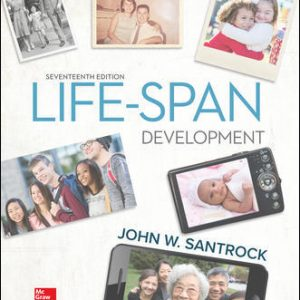 Solution Manual (Complete Download) For Life-Span Development 17th Edition By John Santrock ,ISBN10: 1259922782 Instantly Downloadable Solution Manual