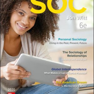 Test Bank (Complete Download) For SOC 2020 6th Edition By Jon Witt,ISBN10: 1260075311 Instantly Downloadable Test Bank