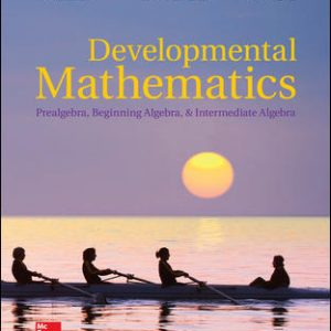 Solution Manual (Complete Download) for Developmental Mathematics: Prealgebra, Beginning Algebra, & Intermediate Algebra 1st Edition By Julie Miller,Molly O'Neill ,Nancy Hyde,ISBN10: 1260189627 Instantly Downloadable Solution Manual