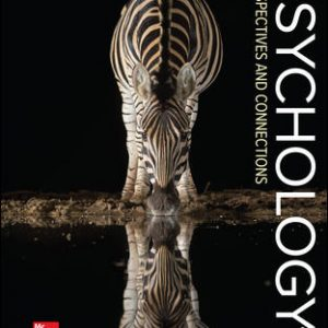 Solution Manual (Complete Download) For Psychology: Perspectives and Connections 4th Edition By Gregory Feist,Erika Rosenberg,ISBN10: 1260397033 Instantly Downloadable Solution Manual