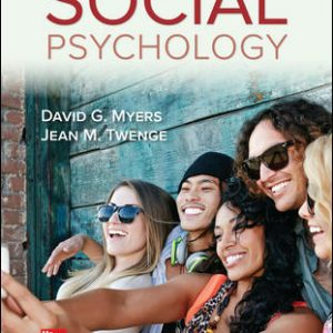 Solution Manual (Complete Download) For Social Psychology 13th Edition By David Myers,Jean Twenge ,ISBN10: 1260397114 Instantly Downloadable Solution Manual