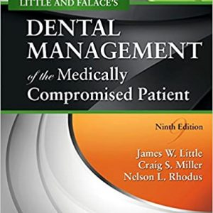 Test Bank (Complete Download) For Dental Management of the Medically Compromised Patient 9th Edition by Little ISBN: 9780323443555 Instantly Downloadable Test Bank
