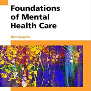 Test Bank (Complete Download) For Foundations of Mental Health Care 6th Edition by Morrison-Valfre ISBN: 9780323354929 Instantly Downloadable Test Bank