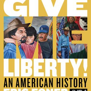 Test Bank (Complete Download) for Give Me Liberty! An American History Full 6th Edition Volume Two by Eric Foner ISBN: 9780393428766 Instantly Downloadable Test Bank