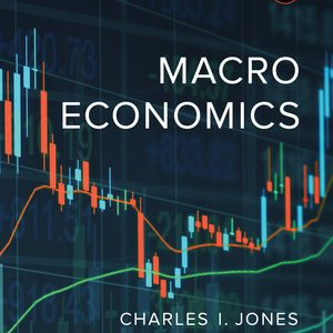 Solution Manual (Complete Download) for Macroeconomics 4th edition by Charles I Jones ISBN: 978-0-393-61539-5 Instantly Downloadable Test Bank