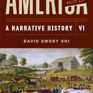 Test Bank (Complete Download) for America A Narrative History Brief 11th Edition Volume 1 by David E Shi ISBN: 9780393696158 Instantly Downloadable Test Bank