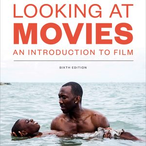 Test Bank (Complete Download) of Looking at Movies 6th edition by Dave Monahan ISBN: 9780393691139 Instantly Downloadable Test Bank