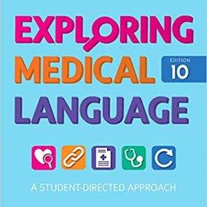Test Bank (Complete Download) For Exploring Medical Language 10th Edition by Brooks ISBN: 9780323396455 Instantly Downloadable Test Bank