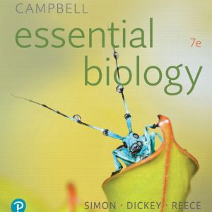 Solution Manual (Complete Download) for Campbell Essential Biology, 7th Edition By Eric J. Simon, Jean L. Dickey, Jane B. Reece, ISBN-139780134780696 Instantly Downloadable Solution Manual