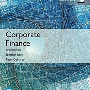 Solution Manual (Complete Download) for Corporate Finance The Core , 5th Edition By Jonathan Berk, Peter DeMarzo,ISBN-139780134998244 Instantly Downloadable Solution Manual