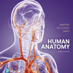 Solution Manual (Complete Download) for Human Anatomy, 9th Edition By Frederic H. Martini,Robert B. Tallitsch,Judi L. Nath,ISBN-139780134292281 Instantly Downloadable Solution Manual
