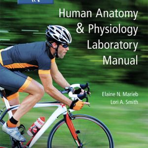Solution Manual (Complete Download) for Human Anatomy & Physiology Laboratory Manual, Cat Version, 13th Edition By Elaine N. Marieb,Lori Smith,ISBN-139780134778839 Instantly Downloadable Solution Manual