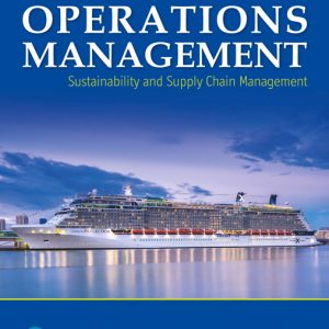 Solution Manual (Complete Download) for Operations Management Sustainability and Supply Chain Management , 13th Edition By Jay Heizer,Barry Render,Chuck Munson, ISBN-139780135225769 Instantly Downloadable Solution Manual