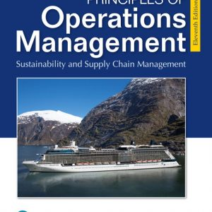 Solution Manual (Complete Download) for Principles of Operations Management: Sustainability and Supply Chain Management , 11th Edition By Jay Heizer,Barry Render, Chuck Munson, ISBN-13:9780135225769 Instantly Downloadable Solution Manual