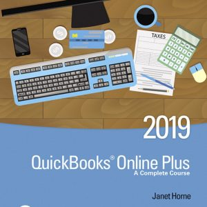 Solution Manual (Complete Download) for QuickBooks Online Plus A Complete Course 2019 3rd Edition By Janet Horne,ISBN-139780135177839 Instantly Downloadable Solution Manual