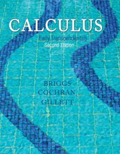 Solution Manual (Downloadable Files) for Calculus: Early Transcendentals, 2nd Edition By L. Briggs