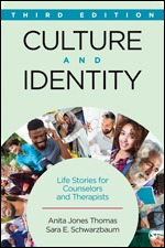 Test Bank (Complete Download) for Culture and Identity Life Stories for Counselors and Therapists 3rd Edition By Anita Jones Thomas, Sara E. Schwarzbaum, ISBN: 9781506305677 Instantly Downloadable Test Bank