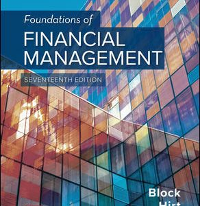 Test Bank (Complete Download) For Foundations of Financial Management 17th Edition By Stanley Block, Geoffrey Hirt, Bartley Danielsen, ISBN 10: 126001391X Instantly Downloadable Test Bank