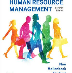 Test Bank (Complete Download) For Fundamentals of Human Resource Management 7th Edition By Raymond Noe, John Hollenbeck, Barry Gerhart, Patrick Wright, ISBN 10: 1259686701 Instantly Downloadable Test Bank