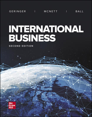 Solution Manual (Complete Download) For International Business 2nd Edition By Michael Geringer, Jeanne McNett, Donald Ball, ISBN 10: 1259685225 Instantly Downloadable Solution Manual