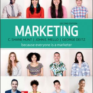 Test Bank (Complete Download) For Marketing Loose Leaf 2nd Edition By Shane Hunt, John Mello, George Deitz, ISBN 10: 1259598993 Instantly Downloadable Test Bank
